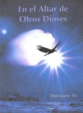En altar de otros dioses -280 pág. Edição em espanhol
