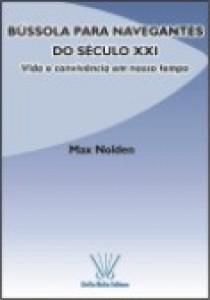 BÚSSOLA PARA NAVEGANTES DO SÉCULO XXI